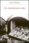 Un testimonio más (Història i Memòria del Franquisme)
