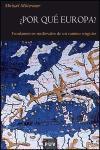 ¿Por qué Europa? : fundamentos medievales de un camino singular (Història, Band 53)