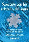 Sanación con los cristales de agua (Nueva Era)