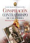 Conspiracion contra el Obispo de Calahorra (Spanish Edition)