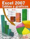 Excel 2007. Tablas y gráficos (Titulos Especiales (anaya))