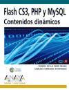 Flash CS3, PHP y MySQL. Contenidos dinámicos