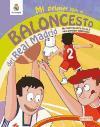 Mi primer libro de baloncesto del Real Madrid: un recorrido de la A a la Z para aprender baloncesto