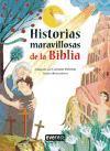 Historias maravillosas de la Biblia (Cuentos para antes de dormir)