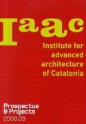 IaaC, prospectus & projects 2008-09