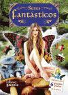 Seres fantasticos/ Fantastic Beings