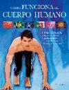 Como funciona el cuerpo humano/ How the human body Work: Fisiologia/ Physiology