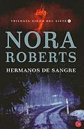 Hermanos de sangre (Trilogia Signo Del Siete / Sign of Seven Trilogy, Band 1)