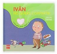 Iván no sabe compartir