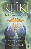 REIKI, LA FARMACIA EN CASA (2010)