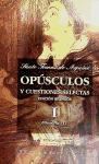 Opúsculos y cuestiones selectas de Santo Tomás de Aquino: Filosofía 1 (MAIOR, Band 68)