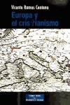 Europa y el cristianismo : fe cristiana, salud de la razón y futuro de Europa (ESTUDIOS Y ENSAYOS, Band 100)