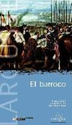 El barroco/ The Baroque (Reconocer El Arte/ Recognizing the Art) (Spanish Edition)