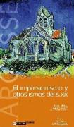 El impresionismo y otros ismos del siglo XIX/ Impressionism and Other Isms of the Nineteenth Century (Reconocer El Arte/ Recognizing the Art) (Spanish Edition)