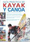 GUÍA PRÁCTICA DE KAYAK Y CANOA (cartoné y color).