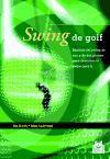 SWING DE GOLF. Análisis del swing de uno y de dos planos (Color).