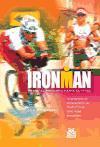 IRONMAN. Programa de entrenamiento de triatlón de ocho horas semanales.