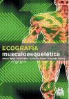 Ecografia musculoesqueletica (Spanish Edition)