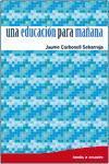 Una educación para mañana (Bolsillo Octaedro, Band 1)