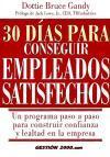 30 días para conseguir empleados satisfechos