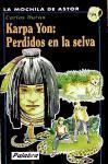 Karpa Yon, Perdidos en la selva (La Mochila de Astor)
