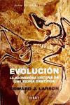 Evolución / Evolution: La asombrosa historia de una teoría científica / The amazing story of a scientific theory