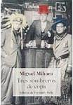 Tres sombreros de copa (Clásicos y Modernos)