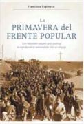La primavera del Frente Popular: Los campesinos de Badajoz y el origen de la guerra civil (marzo-julio de 1936) (Contrastes)