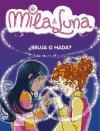 ¿Bruja o hada? (Mila & Luna, Band 1)