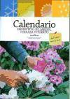 Calendario definitivo de jardin, terraza y huerto / Garden, Terrace and Vegetable Garden Definitive Calendar: Que hacer mes a mes / What to Do Month to Month (Spanish Edition)