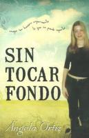 Sin tocar fondo Angela Ortiz Author