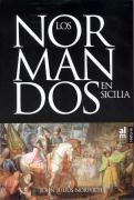 Los normandos en Sicilia : la invasión del Sur, 1016-1130