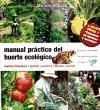 MANUAL PRACTICO DEL HUERTO ECOLOGICO - 2º EDICION