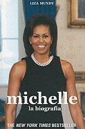 Michelle: La Biografia = Michelle