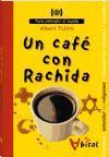 Un café con Rachida: Para entender las religiones (Para Entender El Mundo)