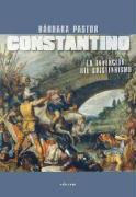 Constantino / Constantine: La Invencion Del Cristianismo (Spanish Edition)