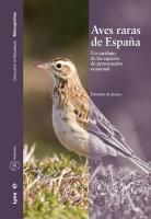 Aves raras de España : un catálogo de las especies de presentación ocasional (Descubrir la Naturaleza)
