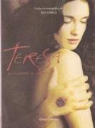 Teresa : el cuerpo de Cristo (Espiral (ocho Y Medio))