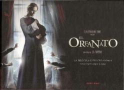 El orfanato / The Orphanage: Una peli'cula de J. A. Bayona: La pelicula y sus creadores / A Movie of J. A. Bayona: The Movie and Its Creators (Spanish Edition)