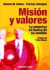 Misión y valores : la empresa en busca de su sentido