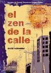 EL ZEN DE LA CALLE