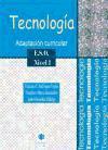 Tecnología. Adaptación curricular. ESO. Nivel I