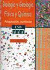 Biologia y Geología. Física y Química: Adaptación curricular. 3º de E.S.O. (ADAPTACIONES CURRICULARES PARA ESO)