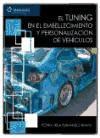 EL TUNING EN EL EMBELLECIMIENTO Y PERSONALIZACIÓN DE VEHÍCULOS