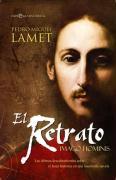 El retrato : Imago Hominis : los últimos descubrimientos sobre el Jesús histórico en una fascinante novela