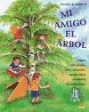 Mi amigo el árbol : juegos y actividades para estimular en los niños el amor a la naturaleza (ONIRO - CRECER JUGANDO)