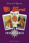 El tarot instantáneo (MAGIA Y OCULTISMO)