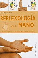 Reflexologia de la mano (Coleccion Salud y Vida Natural) (Spanish Edition)