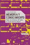 Memoria y conocimiento : sobre los destinos del saber en la perspectiva digital (Cibercultura)