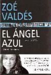 El Angel Azul =: Der Blaue Engel (Spanish Edition)